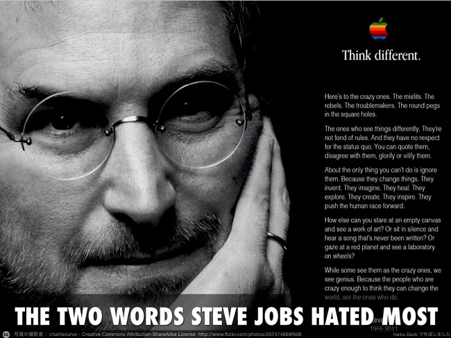 The two words steve jobs hated most