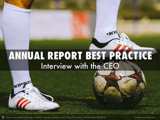 Annual Report Best Practice Interview with the CEO